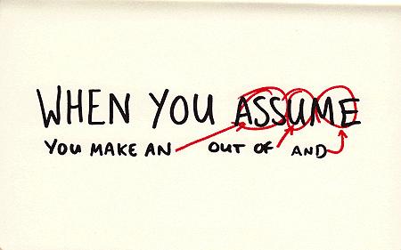 assumption-is