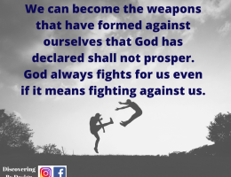 No weapon formed against me shall prosper